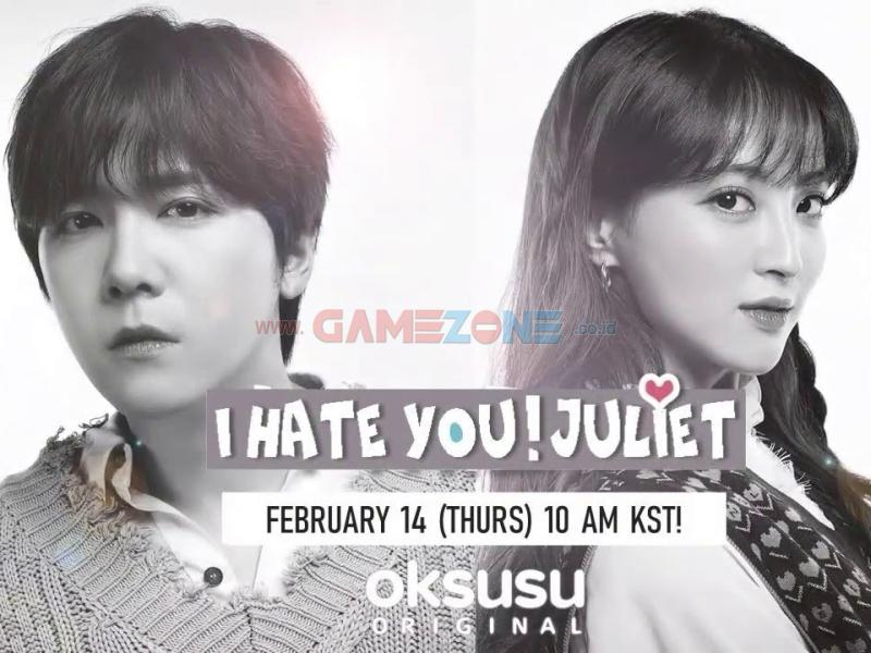 I HATE YOU JULIET (2019) Sinopsis
